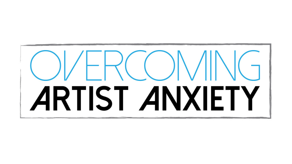Overcoming-Artist-Anxiety